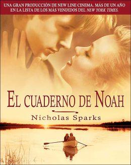 el cuaderno de noah the notebook by nicholas sparks