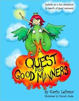 A Quest for Good Manners Karin Lefranc and Hannah Neale