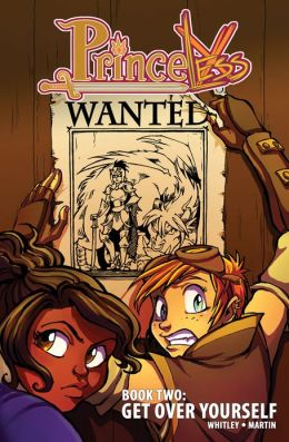 Princeless: Get Over Yourself Jeremy Whitley and Emily Martin