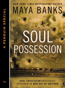 Soul Possession (Novella) Maya Banks