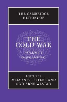 The Cambridge History of the Cold War 3 Volume Set Melvyn P. Leffler and Odd Arne Westad