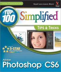 Adobe Photoshop CS6 Top 100 Simplified Tips and Compare & Buy