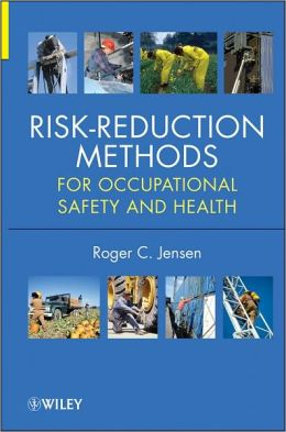 Risk Reduction Methods for Occupational Safety and Health ...