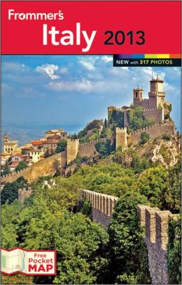 Frommer S Italy 2013 By Donald Strachan 9781118278468