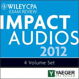 Wiley CPA Exam Review 2012 Impact Audios Set (Yaeger Cpa Review) P. Yaeger
