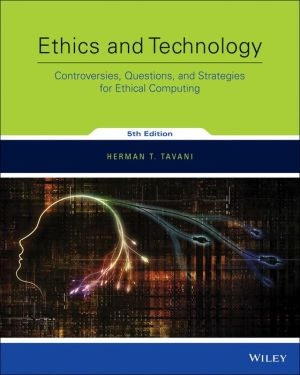 PDF DOWNLOAD TAVANI ETHICS AND TECHNOLOGY