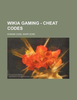 Gaming - Cheat codes: Konami Code, Warp Zone Source: Wikia