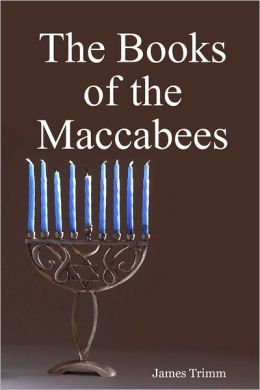 MACCABEES OF BOOK THE