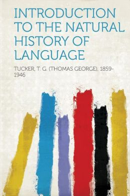 Introduction to natural history of language