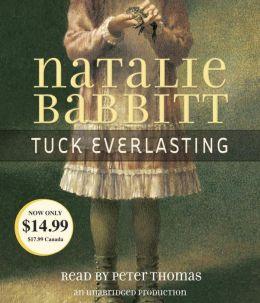 Tuck Everlasting Natalie Babbitt and Peter Thomas
