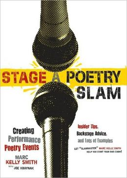 stage a poetry slam creating performance poetry events. Black Bedroom Furniture Sets. Home Design Ideas
