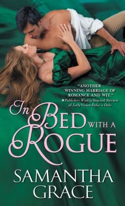 In Bed with a Rogue