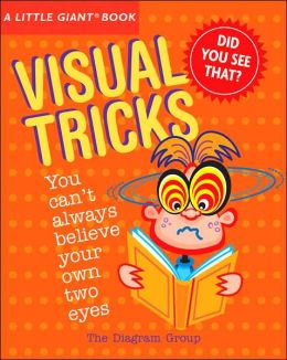 A Little Giant Book: Visual Tricks (Little Giant Books) The Diagram Group