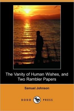 The Vanity of Human Wishes Analysis