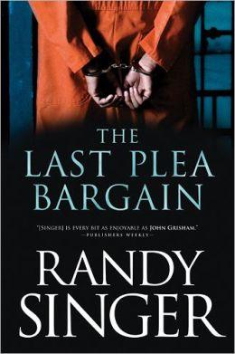 The Last Plea Bargain By Randy Singer 9781414333212 border=