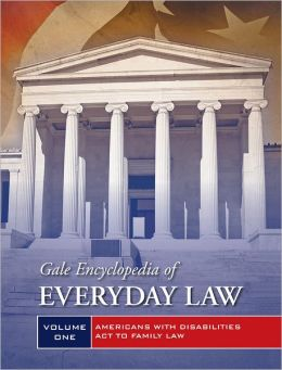 Gale Encyclopedia of Everyday Law: 2 Volume Set Jeffrey Wilson