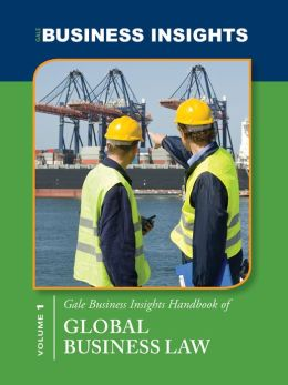 Gale Business Insights Handbooks of Global Business Laws Gale Editor