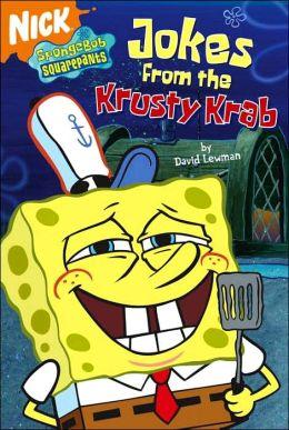 Jokes from the Krusty Krab (SpongeBob SquarePants) David Lewman