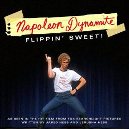 napoleon dynamite flippin 39 sweet by simon spotlight 9781416919148 paperback barnes noble. Black Bedroom Furniture Sets. Home Design Ideas