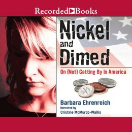 Nickel and Dimed: On (Not) Getting by in America Analysis