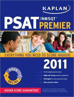 Kaplan PSAT/NMSQT 2011 Premier Kaplan