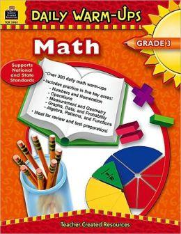 Daily Warm-Ups: Math, Grade 3 Heath Roddy