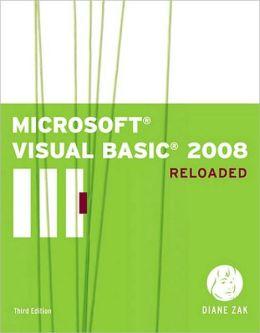 Microsoft Visual Basic 2008: RELOADED Diane Zak