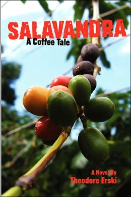 Salavandra: A Coffee Tale Theodore Erski