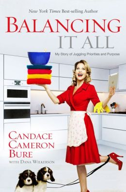 Candace cameron bure book balancing it all
