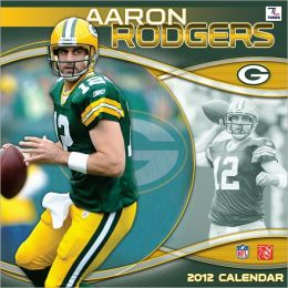 2012 GREEN BAY PACKERS AARON RODGERS 12X12 WALL CALENDAR Perfect Timing - Turner