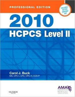 2010 HCPCS Level II (Professional Edition) Carol J. Buck