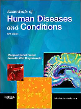 Essentials of Human Diseases and Conditions / Edition 5 by ...