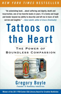 Hope for humanity in the book tattoos on the heart the power of boundless compassion by greg boyle