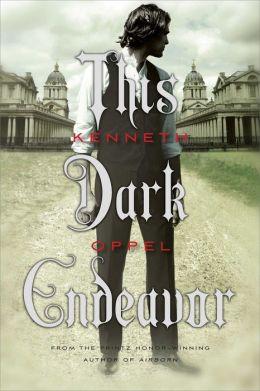 This Dark Endeavor Apprenticeship Of Victor Frankenstein