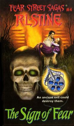 The Sign of Fear (Fear Street, No. 4) R. L. Stine