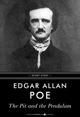 "Edgar Allen Poe's ""The Pit and the Pendulum"": Summary & Analysis"