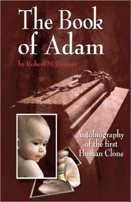 adam book first human clone robert