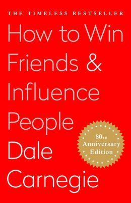 A review of how to win friends and influence people by dale carnegie