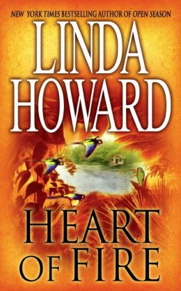 Heart Of Fire By Linda Howard 9781451664430 Nook Book