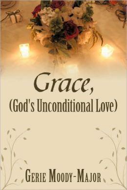 Gods Unconditional Love