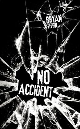 No Accident Bryan Peppin