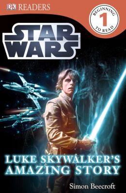 dk readers l1: star wars: luke skywalker's amazing storysimon beecroft | 9781465421890