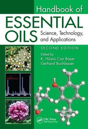 Handbook of Essential Oils: Science, Technology, and