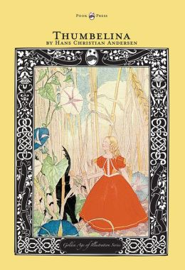 Thumbelina - The Golden Age of Illustration Series by Hans ...