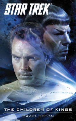 Star Trek: The Original Series: The Children of Kings Dave Stern