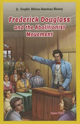 Frederick douglass and abolition