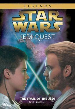 Star Wars Jedi Quest The Trail Of The Jedi Book 2 By