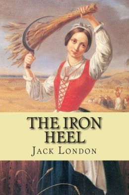 A review of the iron heel a novel by jack london