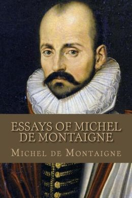 Michel de Montaigne Critical Essays