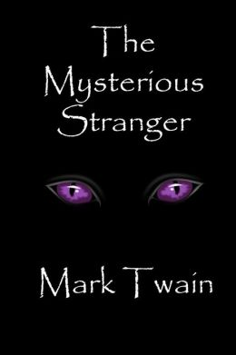 The Mysterious Stranger Summary